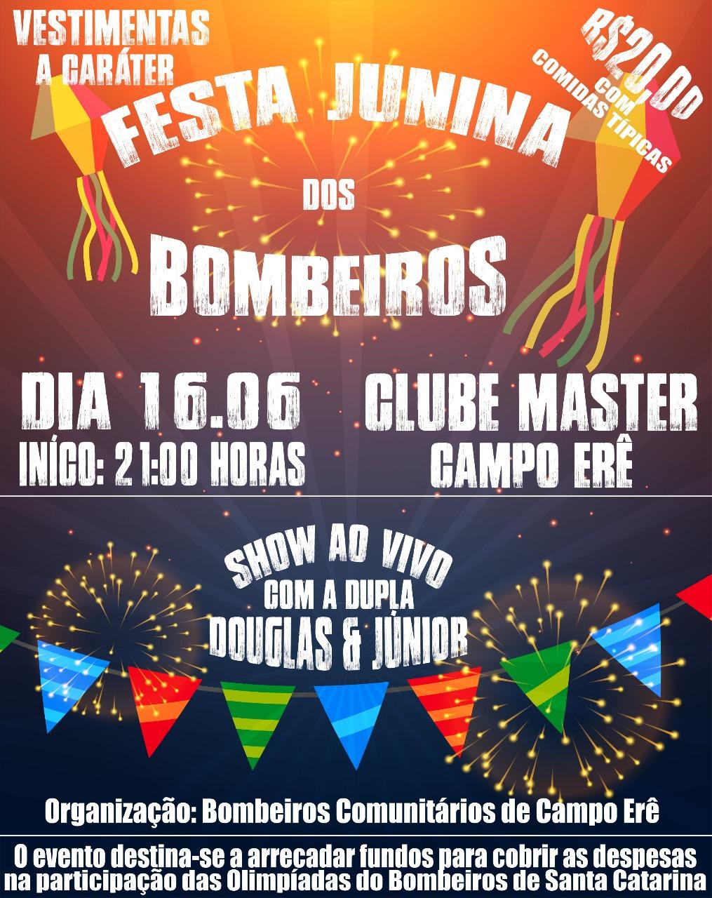 Bombeiros Comunitários organizam Festa Junina