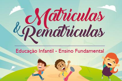 Secretaria Municipal de Educação lança editais de matrículas, rematrículas e inscrições