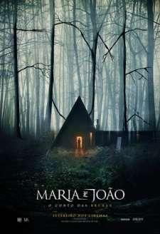 Maria e João – O Conto das Bruxas