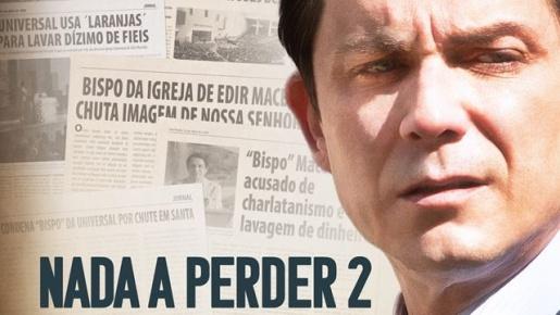Filme Nada a Perder 2 estreia nesta quinta-feira no Cine Peperi