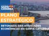 PLANO ESTRATÉGICO: Retomada das atividades em Santa Catarina