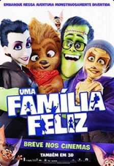 Uma Família Feliz - 3D | 31/08/17
