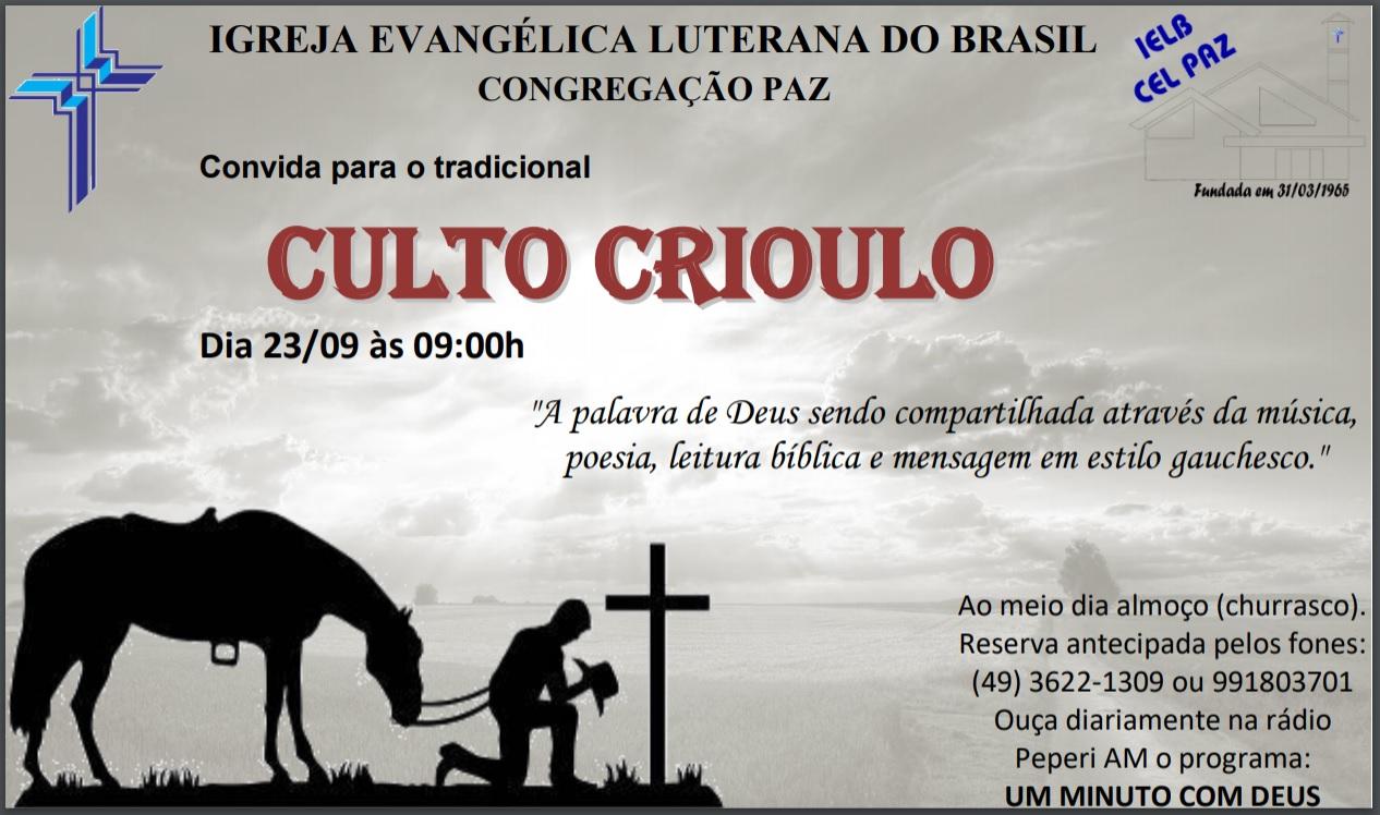 Congregação Paz realiza tradicional Culto Crioulo nesse domingo